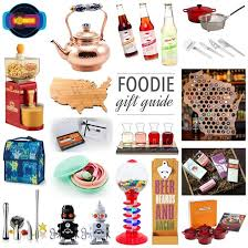 Foodie Gifts Gifts For The Foodies On Your List