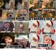 Stahp Meme - stahp meme stahp by tobi51192 meme center