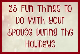 25 ways to with your spouse during the holidays