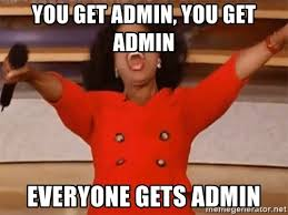 Admin Meme - you get admin you get admin everyone gets admin oprah winfrey