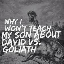 why i won u0027t teach my son about david vs goliath u2013 ryan cagle