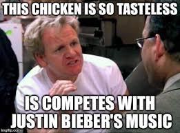 Funny Justin Bieber Memes - gordon ramsay imgflip