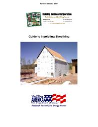 Foil Backed Roof Sheathing by Gm 0702 Guide To Insulating Sheathing Building Science Corporation