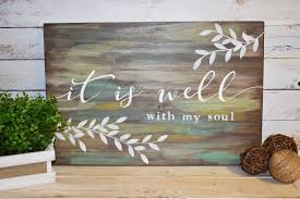 it is well with my soul scripture inspirational rustic