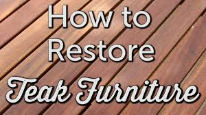 Restore Teak Outdoor Furniture by How To Restore Teak Diy Patio Maintenance And Repair Youtube