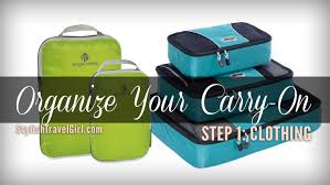 your carry on step 1 keep your clothing organized