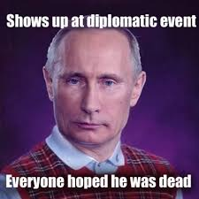 Vladimir Putin Memes - vladimir putin re emerges after 10 days