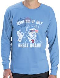 donald trump make 4th of july great again long sleeve t shirt