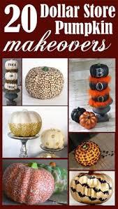 20 dollar store pumpkin makeovers pumpkin ideas thanksgiving and