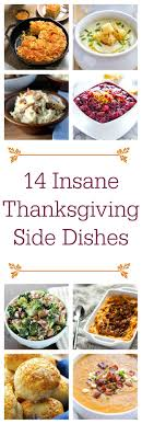 14 thanksgiving side dishes you need to make this year