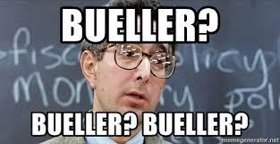 Ferris Bueller Meme - bueller bueller bueller teacher from ferris bueller meme
