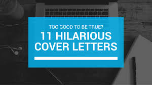 short simple cover letter 11 extremely funny cover letters that people actually sent