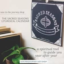 Liturgical Desk Calendar It U0027s Here The Sacred Seasons Liturgical Wall Calendar An All