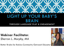 light up your brain light up your baby s brain through language play and engagement