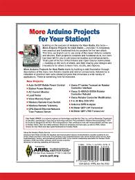 more arduino projects for ham radio arrl inc glen popiel kw5gp