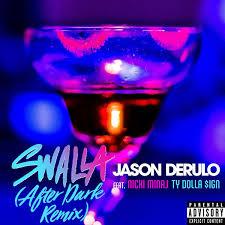 Jason Derulo Blind Lyrics Jason Derulo Feat Nicki Minaj U0026 Ty Dolla Ign Swalla Hitparade Ch