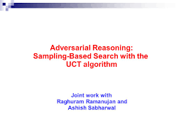 adversarial reasoning sampling based search with the uct