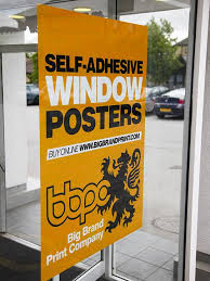 window posters self adhesive window posters the big brand print company