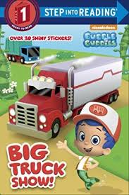 9780449818961 big truck show bubble guppies step reading
