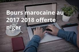Niger 2017 2018 Bourse Cuba Marocaine 2017 2018 Offerte Au Niger