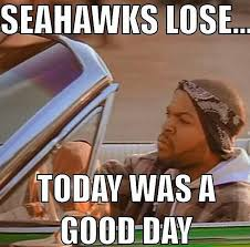 Seahawks Lose Meme - 22 meme internet seahawks lose today was a good day