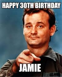 Jamie Meme - meme maker happy 30th birthday jamie