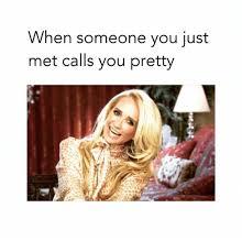 Pretty Meme - 25 best memes about you pretty you pretty memes
