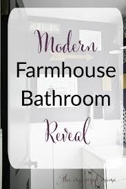 modern farmhouse bathroom reveal the organized mama