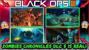 Bo1 Zombie Maps Bo3 Zombies Dlc 5 All Maps Leaked Zombie Chronicles Dlc 5 Dlc 5