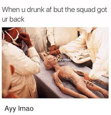 Ayy Lmao Meme - 25 best memes about af and ayy lmao af and ayy lmao memes