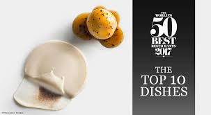 top 10 cuisines in the 50 best restaurants 2017 the top 10 dishes gallery