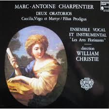 William Christie Deux Oratorios By Marc Antoine Charpentier William Christi Lp