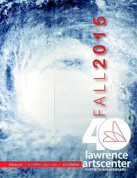 spirit halloween lawrence ks lawrence arts center 2015 fall catalog by lawrence arts center issuu