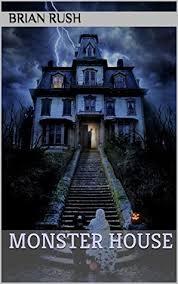 monster house com monster house by brian rush