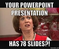Powerpoint Meme - teacher meme regretting the assignment faculty loungers