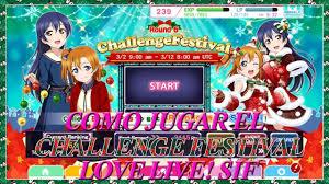 Challenge Que Es Tutorial Que Es El Challenge Festival Live School Idol