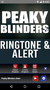 Amazon Com Peaky Blinders Theme Ringtone And Alert Appstore For