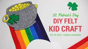 st patrick u0027s day pot of gold diy felt kid craft u2013 kunin group