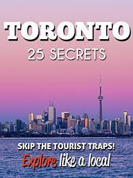 toronto 25 secrets the locals travel guide for your