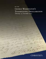 thanksgiving day proclamation release george washington u0027s original thanksgiving proclamation to