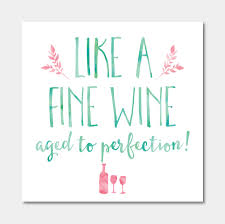 wine birthday like a fine wine u0027 birthday card by ivorymint stationery