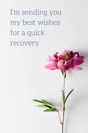 printable recovery quotes get well card free printable fast recovery flowers greeting message