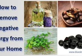 how to remove negative energy from home how to remove negative energy from your home live healthy with us