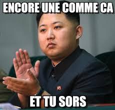 Comme Meme - encore une comme ca kim jong un meme on memegen