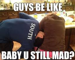 Mad Baby Meme - guys be like baby u still mad viral viral videos