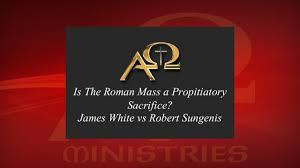 is the roman mass a propitiatory sacrifice april 2003 great