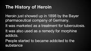heroin presentation