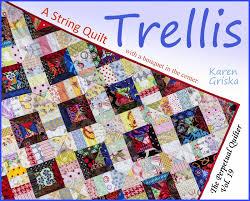 karen griska quilts trellis string quilt pattern