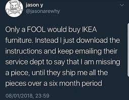 Ikea Furniture Meme - dopl3r com memes jason y jasonarewhy only a fool would buy