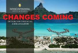 intercontinental ambassador u0026 royal ambassador program changes